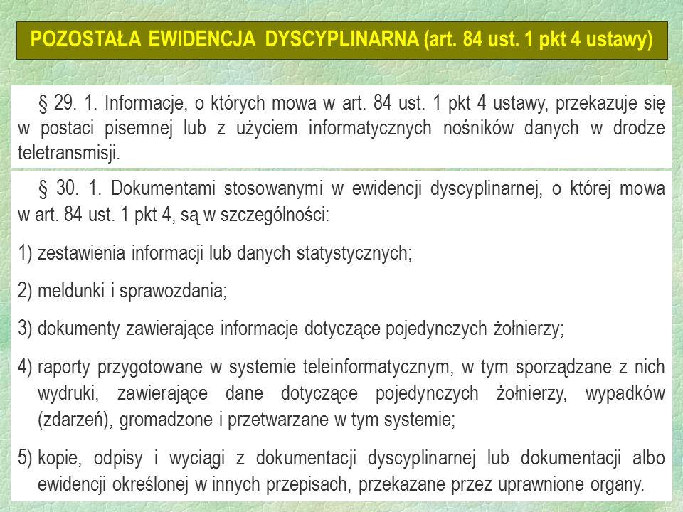 24 POZOSTAŁA EWIDENCJA DYSCYPLINARNA (art. 84 ust.