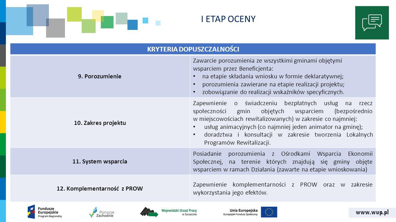 www.wup.pl I ETAP OCENY KRYTERIA DOPUSZCZALNOŚCI 9.