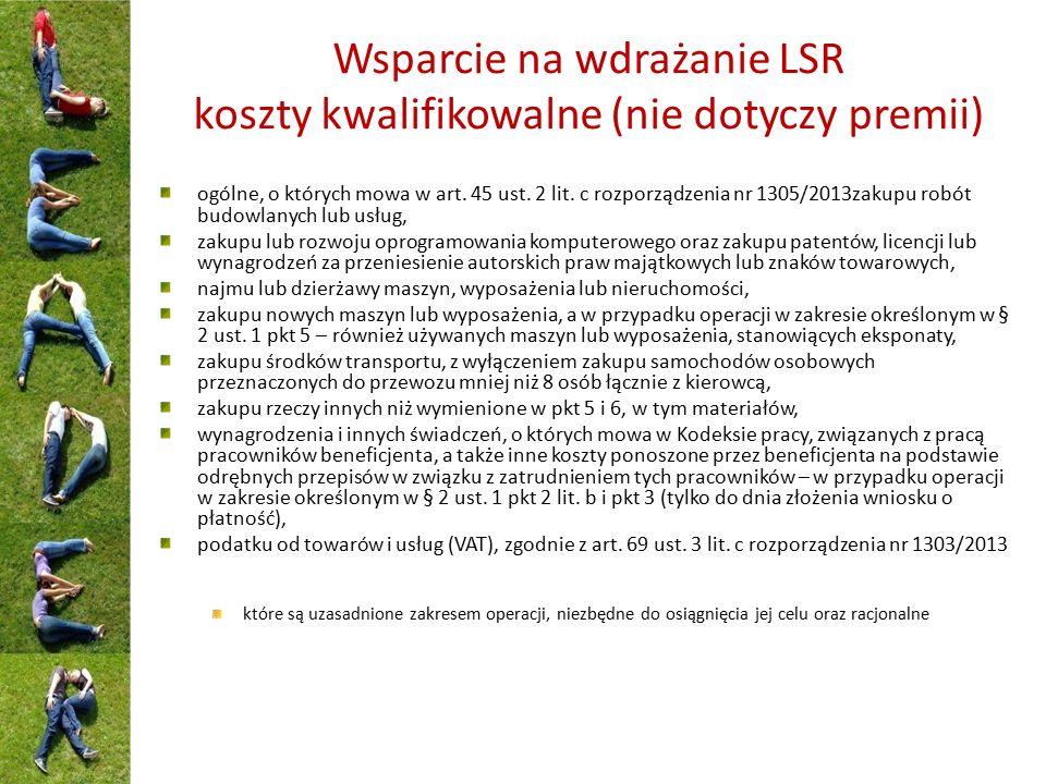 Wsparcie na wdrażanie LSR koszty kwalifikowalne (nie dotyczy premii) ogólne, o których mowa w art. 45 ust. 2 lit. c rozporządzenia nr 1305/2013zakupu