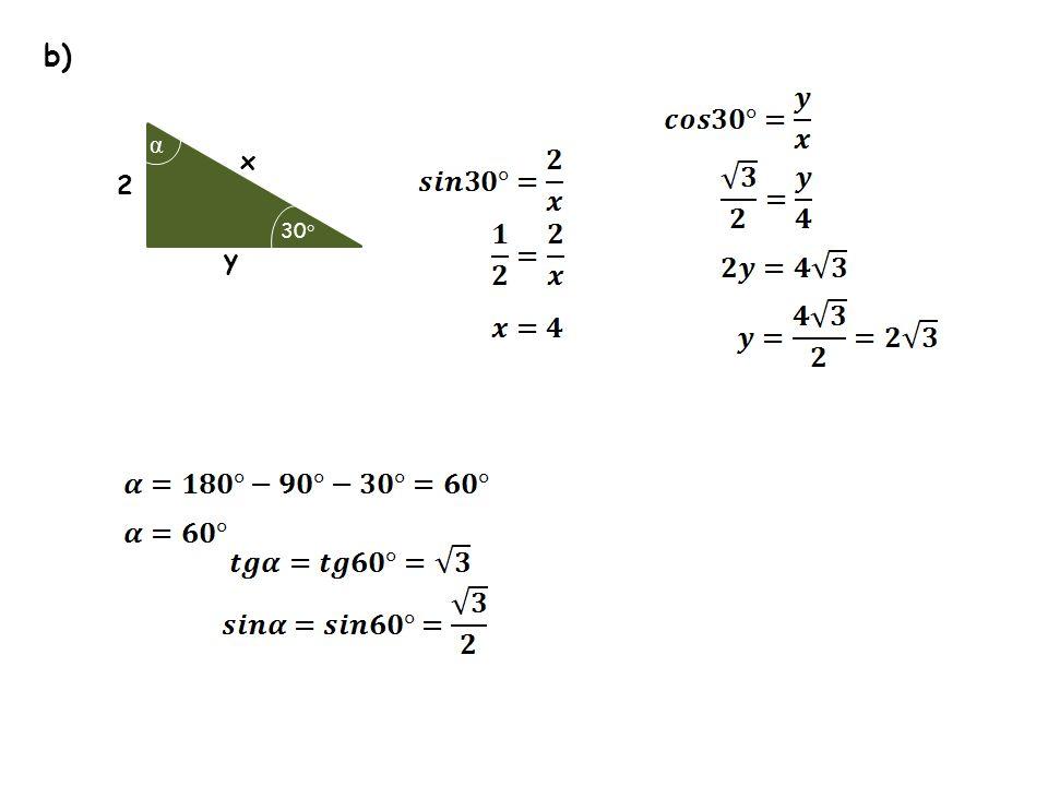 b) x y 2 α 30 °