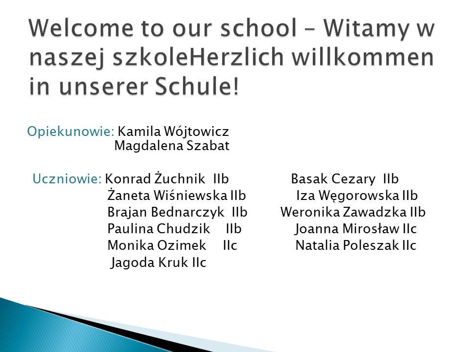 Opiekunowie: Anna Kwiatkowska Anna Bednarczyk ks.