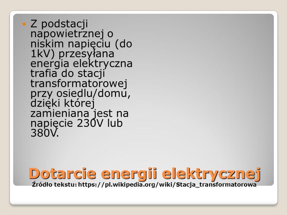 Słupy przesyłowe Źr ódło fotografii: http://biznes.interia.pl/kraj/news/rozbudowa-polskich- elektrowni-sie-opoznia,1645177,4200 Źródło tekstu: https:/