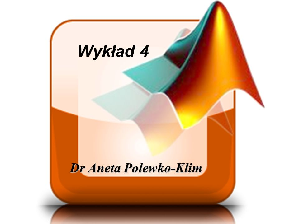 Wykład 4 Dr Aneta Polewko-Klim Dr Aneta Polewko-Klim https://play.google.com