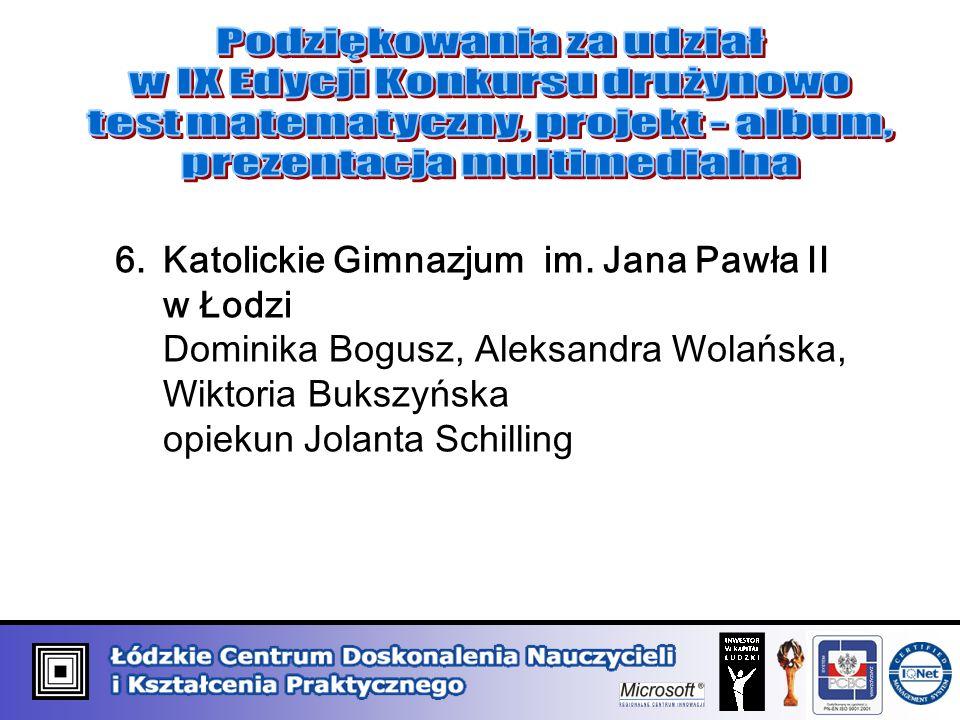 6.Katolickie Gimnazjum im.