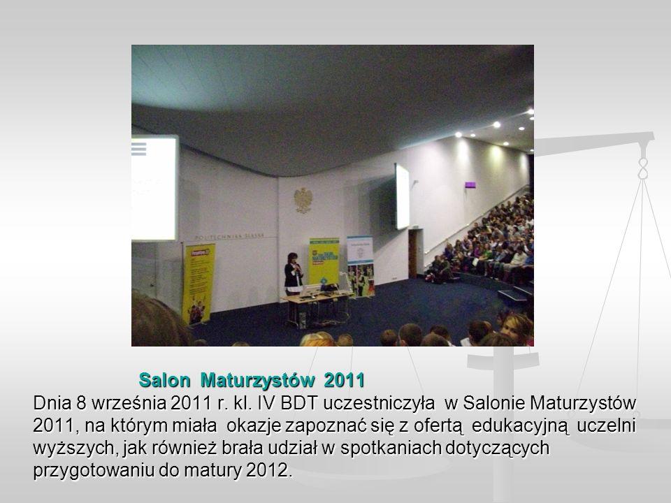 Salon Maturzystów 2011 Dnia 8 września 2011 r. kl.
