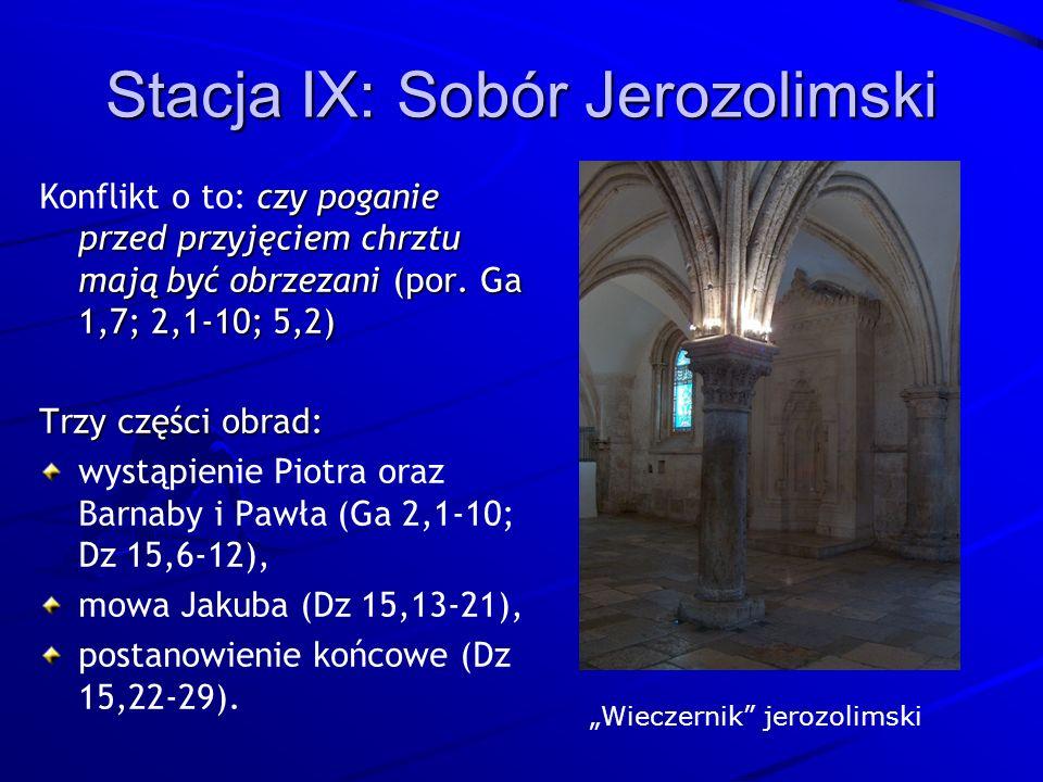 Stacja IX: Sobór Jerozolimski czy poganie przed przyjęciem chrztu mają być obrzezani (por.