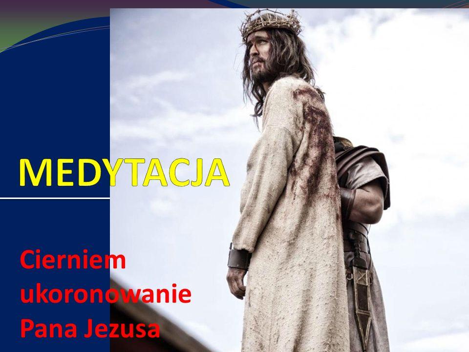 Cierniem ukoronowanie Pana Jezusa
