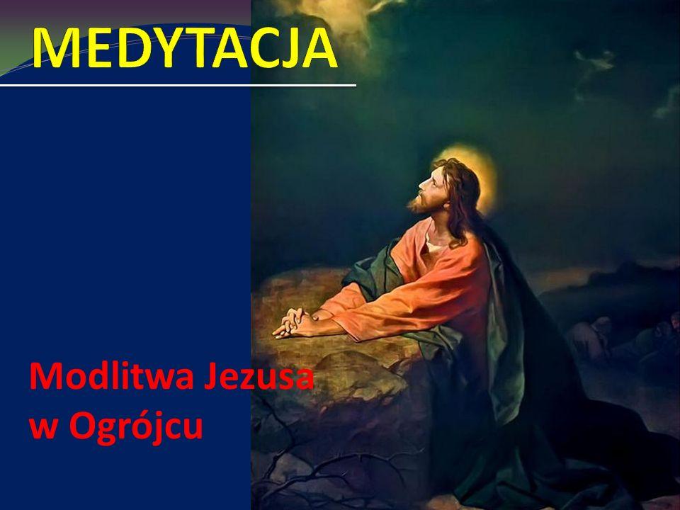 Modlitwa Jezusa w Ogrójcu