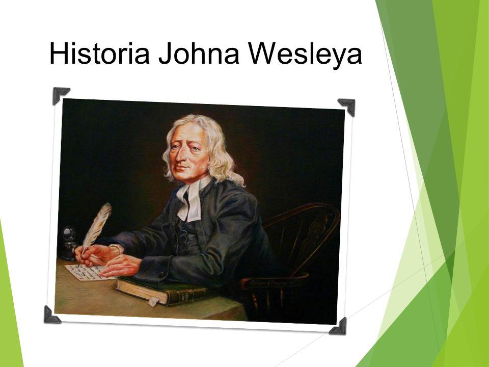 Historia Johna Wesleya