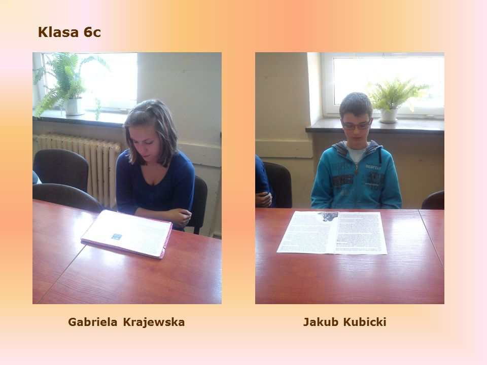 Klasa 6c Gabriela KrajewskaJakub Kubicki