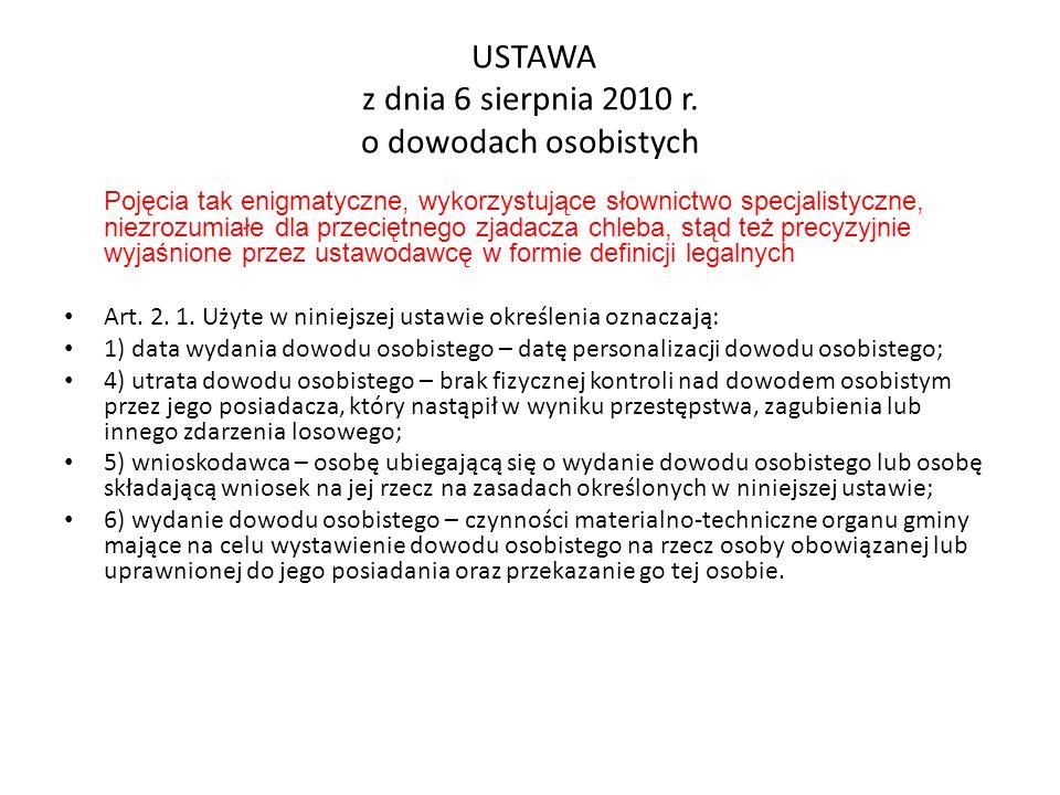 USTAWA z dnia 6 sierpnia 2010 r.