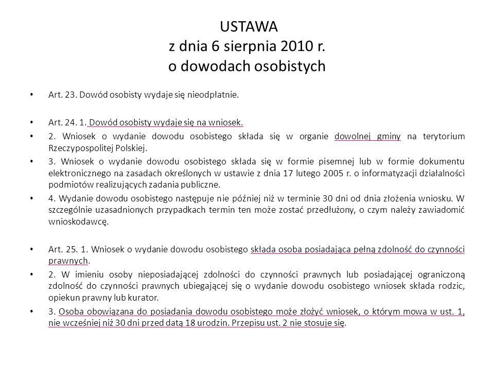 USTAWA z dnia 6 sierpnia 2010 r. o dowodach osobistych Art.