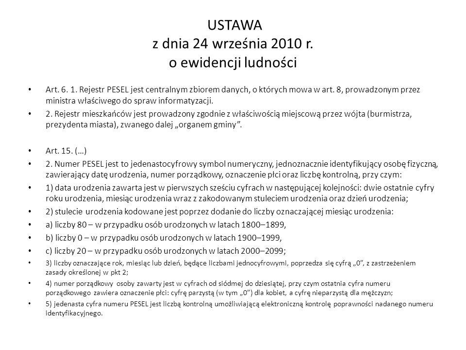 USTAWA z dnia 24 września 2010 r. o ewidencji ludności Art.