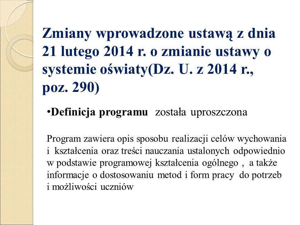 Zmiany wprowadzone ustawą z dnia 21 lutego 2014 r.
