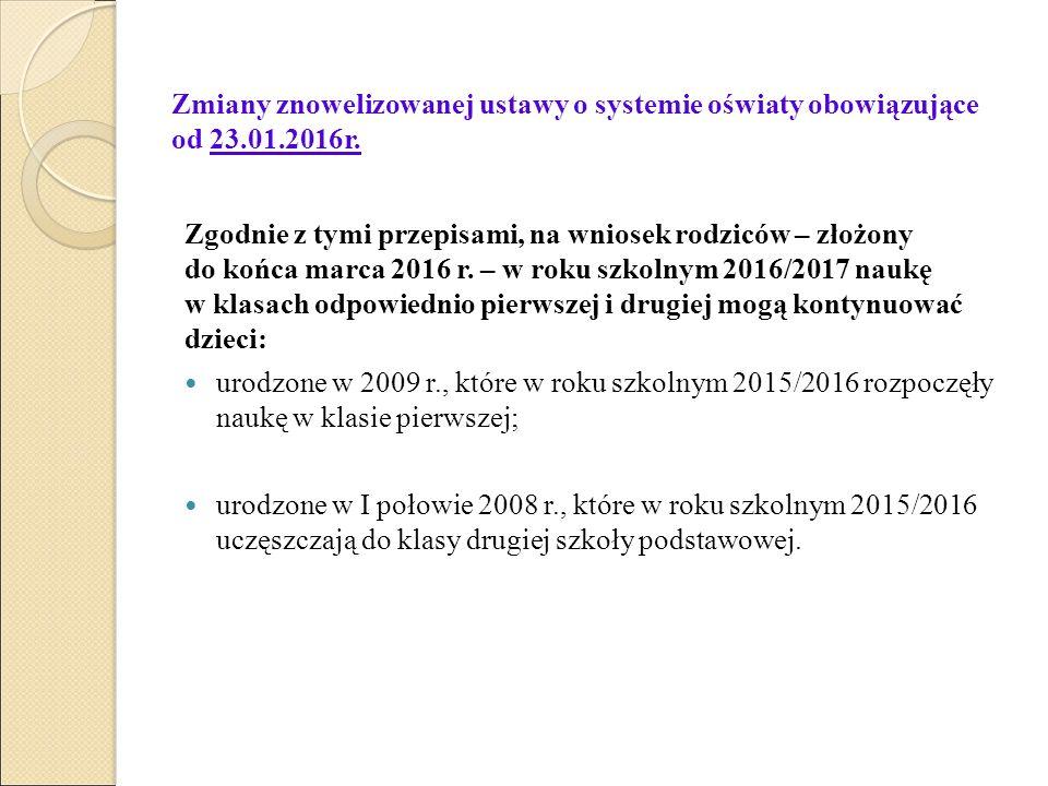Zmiany znowelizowanej ustawy o systemie oświaty obowiązujące od 23.01.2016r.