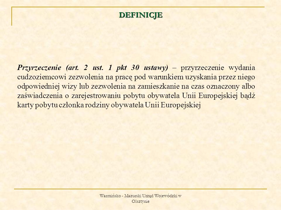 Warmińsko - Mazurski Urząd Wojewódzki w Olsztynie KTO MOŻE PRACOWAC BEZ ZEZWOLENIA.