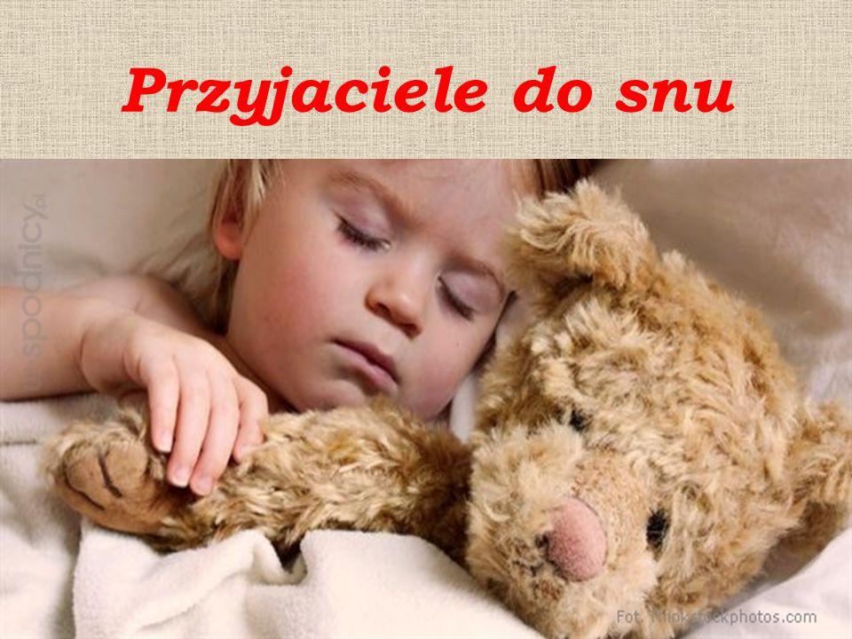 Przyjaciele do snu