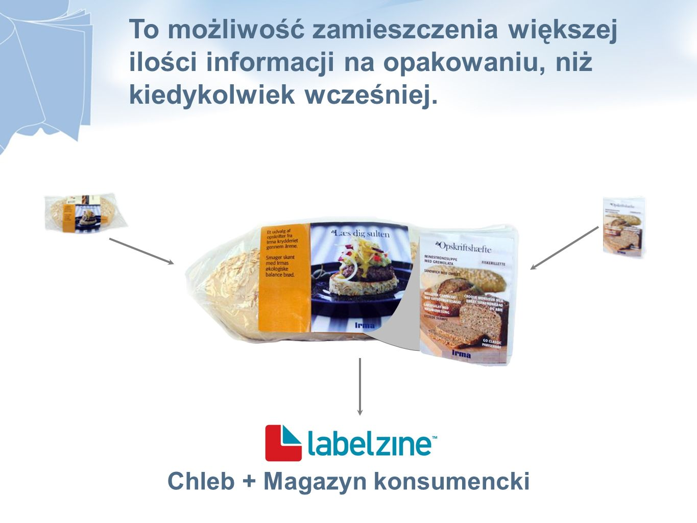 Chleb + Magazyn konsumencki To możliwość zamieszczenia większej ilości informacji na opakowaniu, niż kiedykolwiek wcześniej.