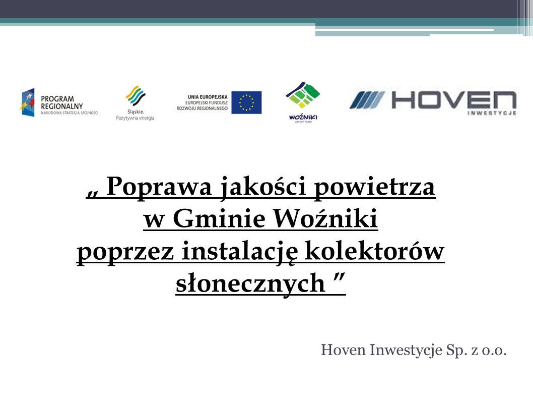 Projekt współfinansowany przez Unię Europejską z Europejskiego Funduszu Rozwoju Regionalnego w ramach Regionalnego Programu Operacyjnego Województwa Śląskiego na lata 2007-2013