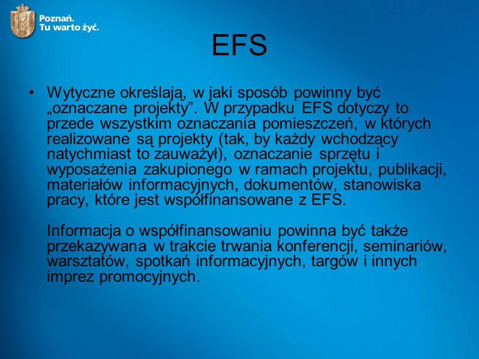 """EFS Wytyczne określają, w jaki sposób powinny być """"oznaczane projekty ."""