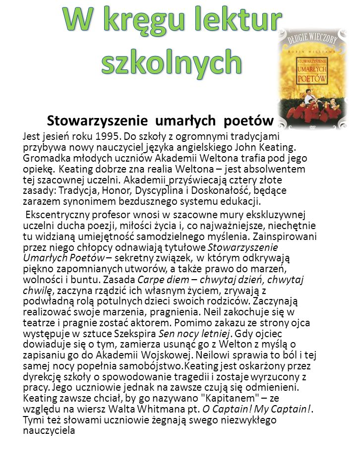 Stowarzyszenie umarłych poetów Jest jesień roku 1995.