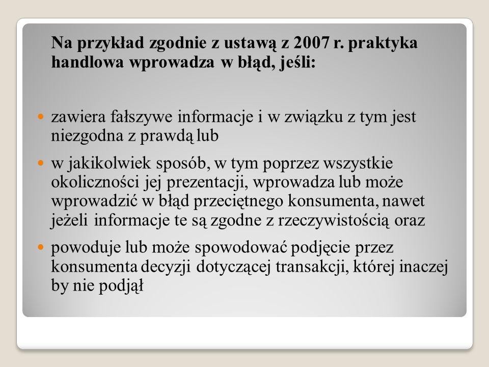 Na przykład zgodnie z ustawą z 2007 r.