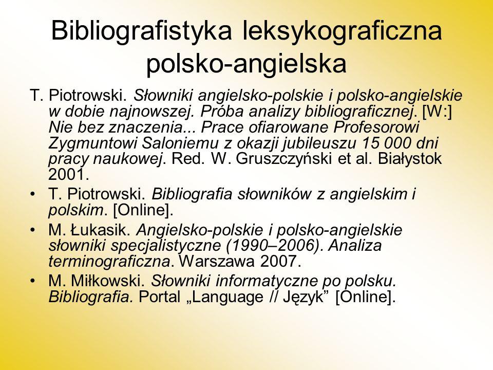 Bibliografistyka leksykograficzna polsko-angielska T.