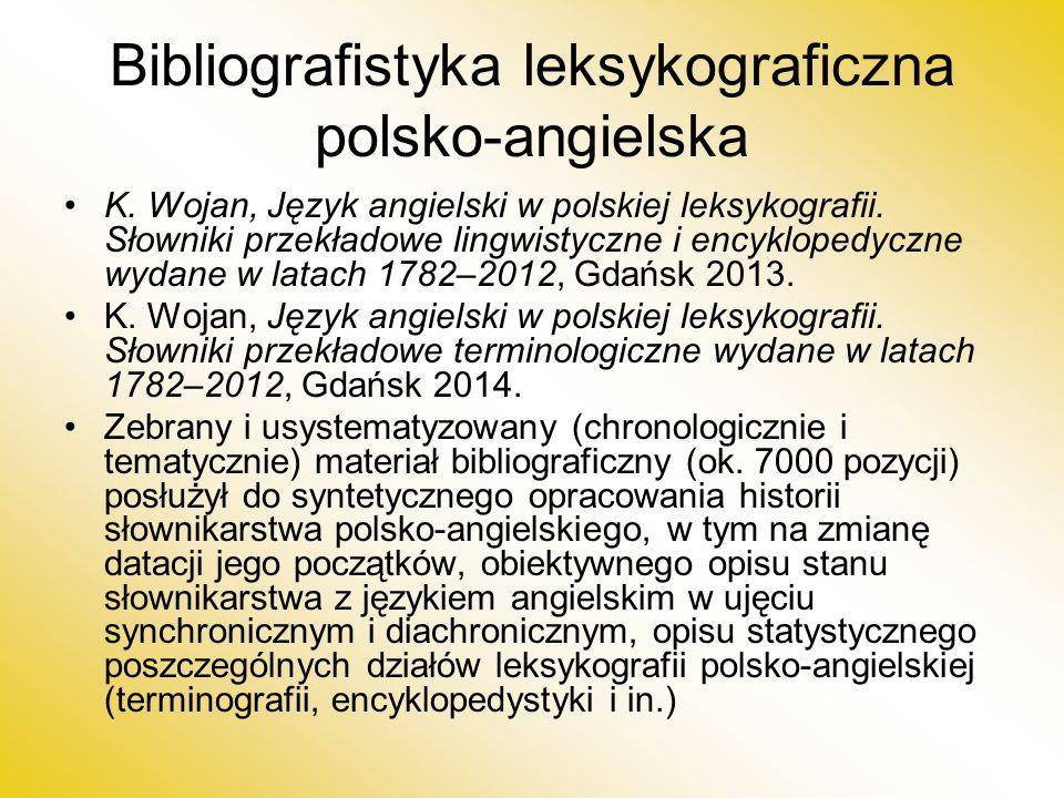 Bibliografistyka leksykograficzna polsko-angielska K.