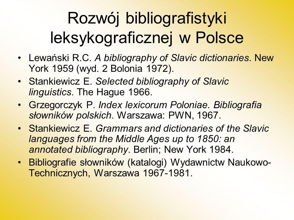 Rozwój bibliografistyki leksykograficznej w Polsce Lewański R.C.