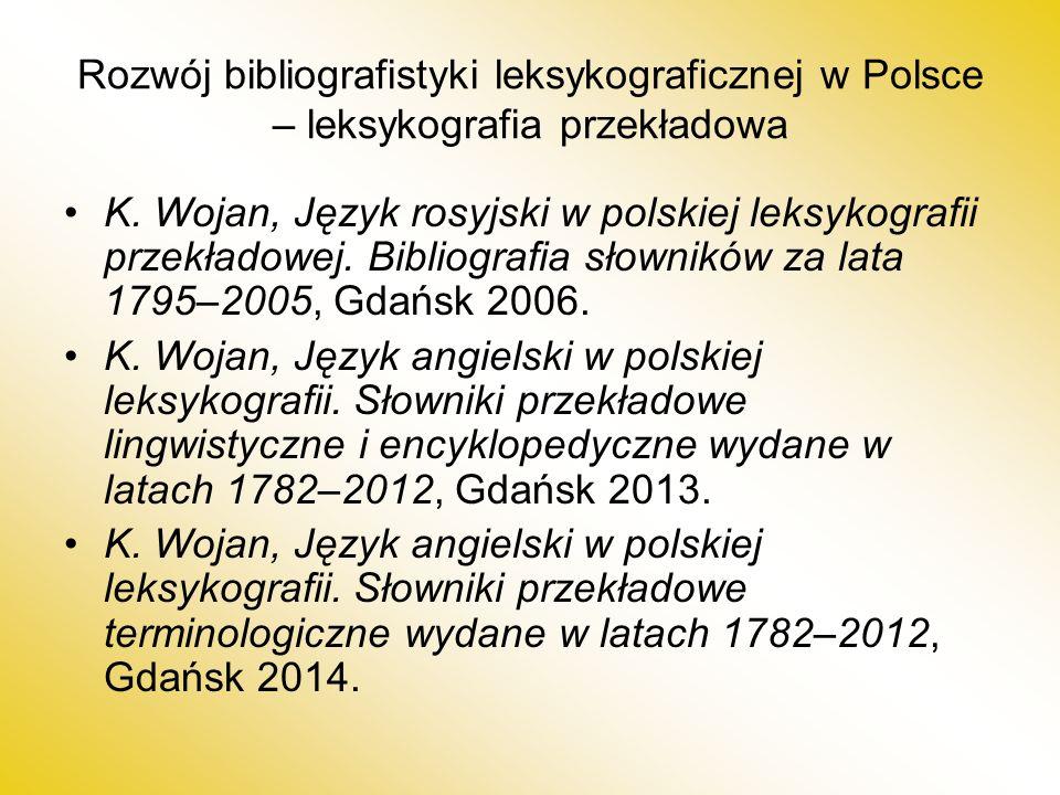 Rozwój bibliografistyki leksykograficznej w Polsce – leksykografia przekładowa K.