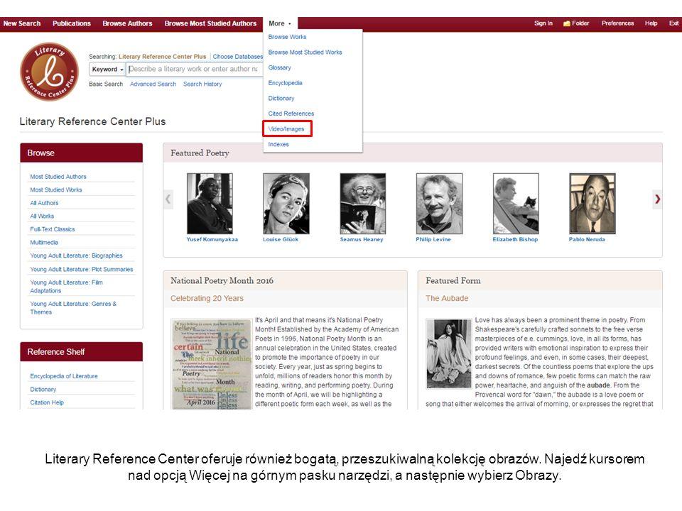 Literary Reference Center oferuje również bogatą, przeszukiwalną kolekcję obrazów.