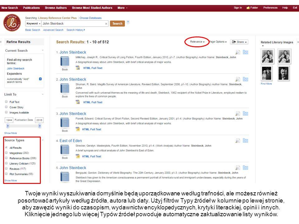 Twoje wyniki wyszukiwania domyślnie będą uporządkowane według trafności, ale możesz również posortować artykuły według źródła, autora lub daty.