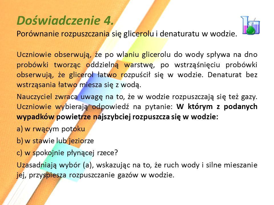 Doświadczenie 4. Porównanie rozpuszczania się glicerolu i denaturatu w wodzie.