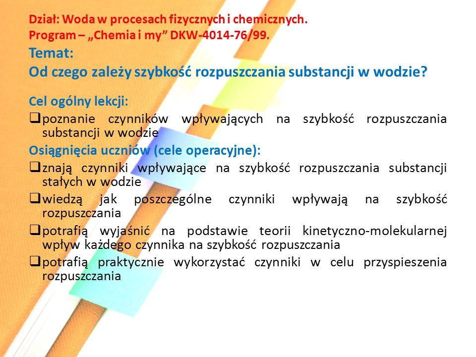 """Dział: Woda w procesach fizycznych i chemicznych. Program – """"Chemia i my DKW-4014-76/99."""