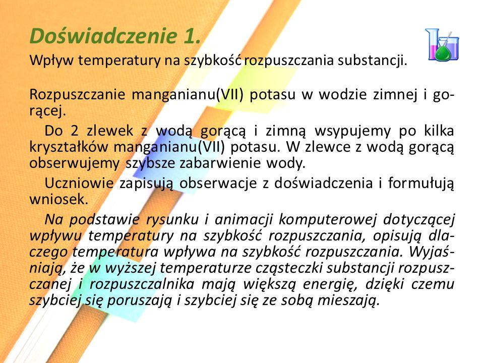 Doświadczenie 1. Wpływ temperatury na szybkość rozpuszczania substancji.