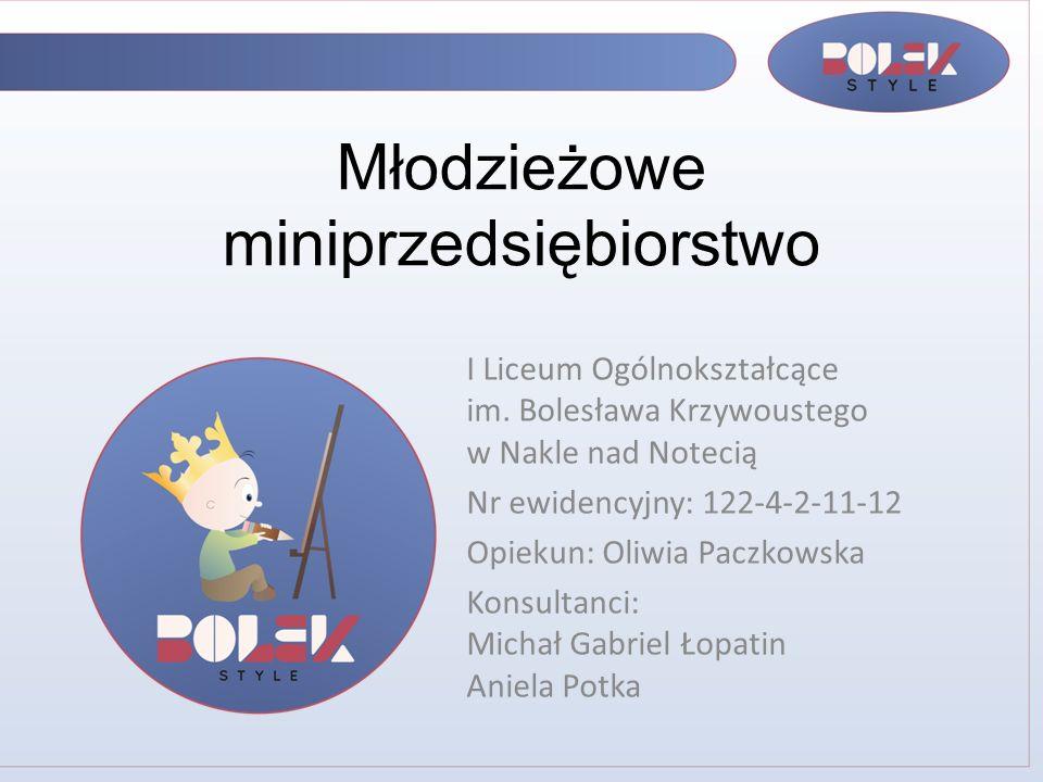 Młodzieżowe miniprzedsiębiorstwo I Liceum Ogólnokształcące im.