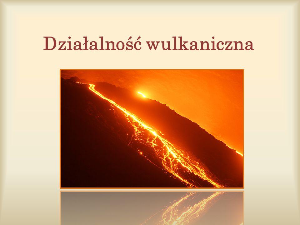 Działalność wulkaniczna