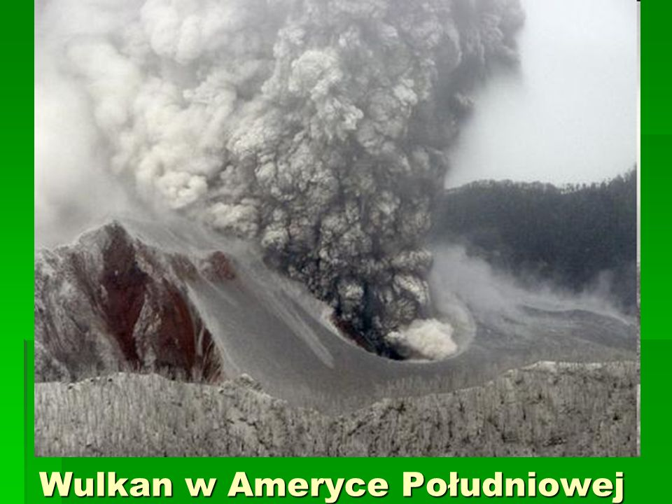 Wulkan w Ameryce Południowej