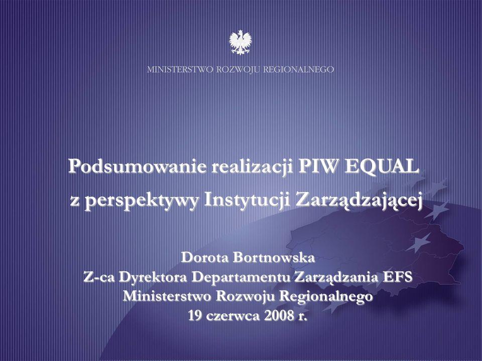 Dorota Bortnowska Z-ca Dyrektora Departamentu Zarządzania EFS Ministerstwo Rozwoju Regionalnego 19 czerwca 2008 r.