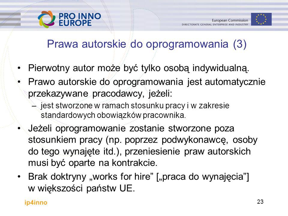 ip4inno 23 Prawa autorskie do oprogramowania (3) Pierwotny autor może być tylko osobą indywidualną.