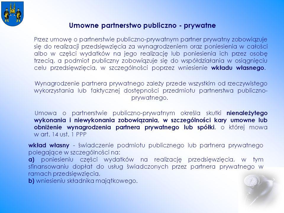 Przez umowę o partnerstwie publiczno-prywatnym partner prywatny zobowiązuje się do realizacji przedsięwzięcia za wynagrodzeniem oraz poniesienia w całości albo w części wydatków na jego realizację lub poniesienia ich przez osobę trzecią, a podmiot publiczny zobowiązuje się do współdziałania w osiągnięciu celu przedsięwzięcia, w szczególności poprzez wniesienie wkładu własnego.