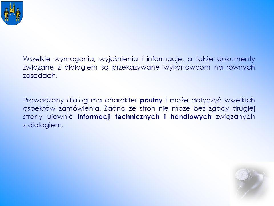 Wszelkie wymagania, wyjaśnienia i informacje, a także dokumenty związane z dialogiem są przekazywane wykonawcom na równych zasadach.