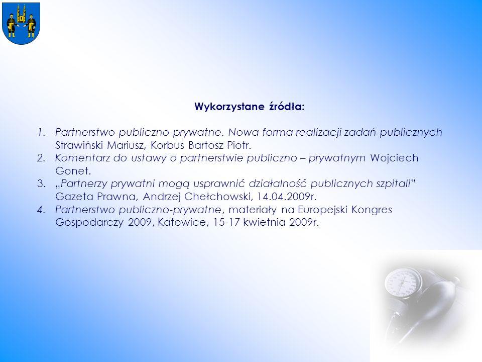 Wykorzystane źródła: 1.Partnerstwo publiczno-prywatne.