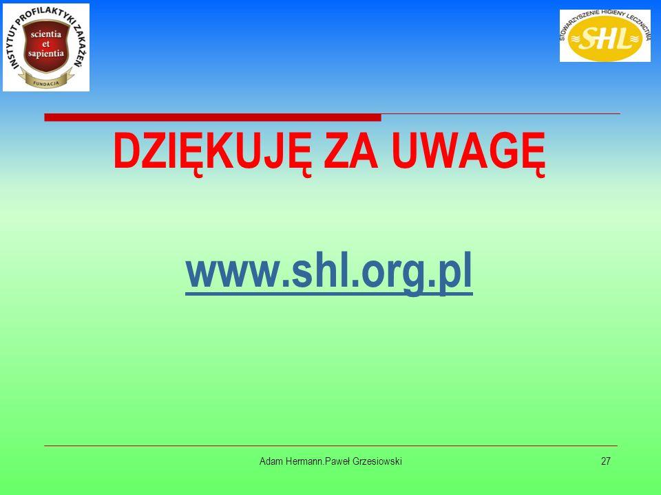 27 DZIĘKUJĘ ZA UWAGĘ www.shl.org.pl