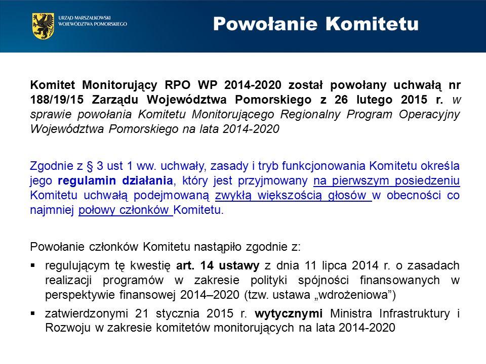 Powołanie Komitetu Komitet Monitorujący RPO WP 2014-2020 został powołany uchwałą nr 188/19/15 Zarządu Województwa Pomorskiego z 26 lutego 2015 r.