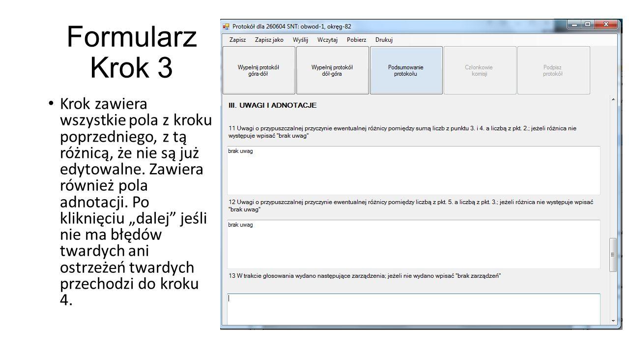 Formularz Krok 3 Krok zawiera wszystkie pola z kroku poprzedniego, z tą różnicą, że nie są już edytowalne.