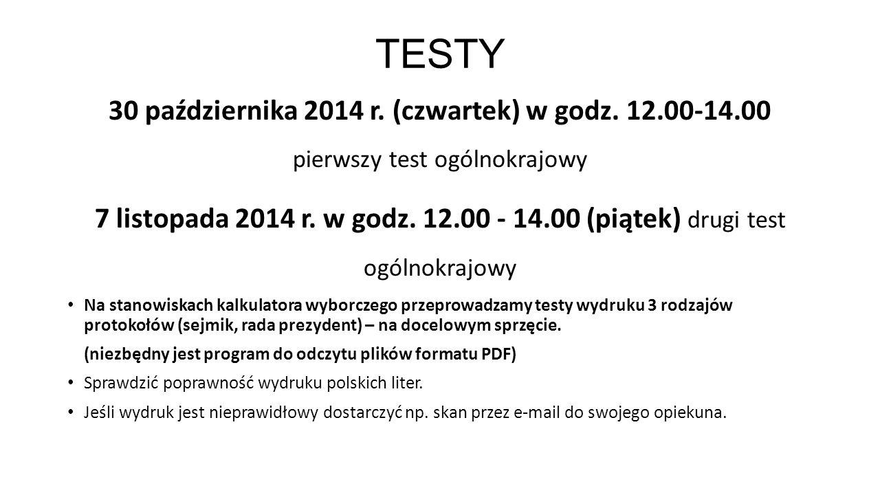 TESTY 30 października 2014 r.(czwartek) w godz.