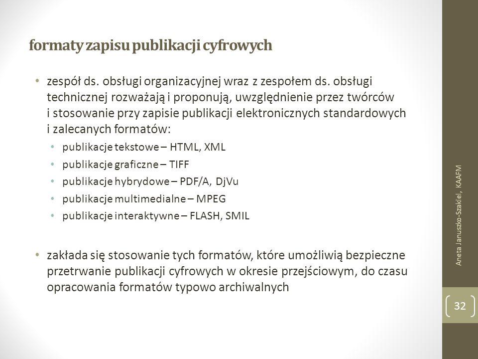 formaty zapisu publikacji cyfrowych zespół ds. obsługi organizacyjnej wraz z zespołem ds.