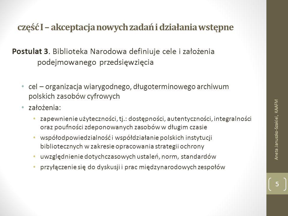 część I – akceptacja nowych zadań i działania wstępne Postulat 3.
