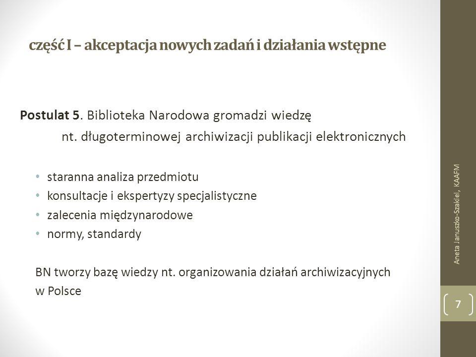 część I – akceptacja nowych zadań i działania wstępne Postulat 5.